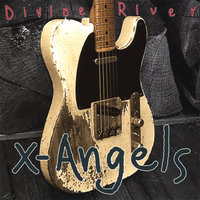 Divine River — X-Angels