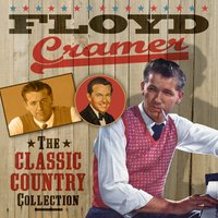 The Classic Country Collection — Floyd Cramer