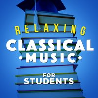 Relaxing Classical Music for Students — сборник