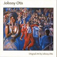 Pioneers of Rhythm & Blues Volume 3 — Johnny Otis, Shuggie Otis