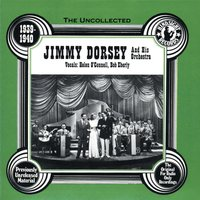 Jimmy Dorsey & His Orchestra, 1939-40 — Jimmy Dorsey