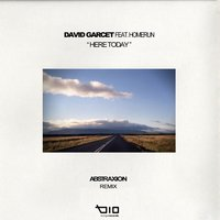 Here today — David Garcet