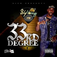 33rd Degree — $LY MONEYY