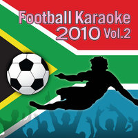 Champs United present: Football Karaoke 2010 Vol.2 — Karaoke Star Explosion