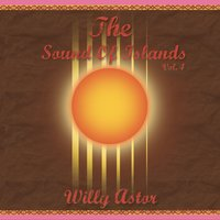 The Sound Of Islands Vol. IV — Willy Astor