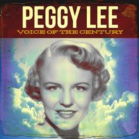 Voice of the Century — Peggy Lee