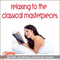 Relaxing To The Classical Masterpieces — Johan Svendsen