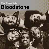The Essentials:  Bloodstone — Bloodstone