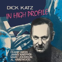 In High Profile — Frank Wess, Jimmy Knepper, Dick Katz