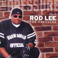 Vol. 4: The Pressure — Rod Lee