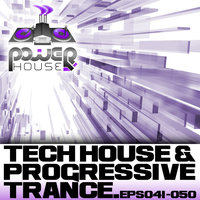 Power House Records Progressive Trance And Tech House EP's 41-50 — ConanDrum