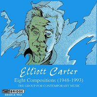 The Music of Elliott Carter, Vol. 2 — Charles Wuorinen, Harvey Sollberger, Fred Sherry, Rolf Schulte, Charles Neidich, David Starobin