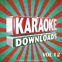 Karaoke Downloads Vol.12 — Karaoke