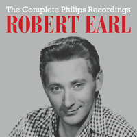 The Complete Philips Recordings — Robert Earl