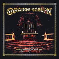 Thieving  From The House Of God — Orange Goblin
