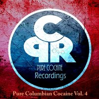 Pure Columbian Cocaine, Vol. 4 — сборник
