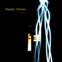 It Is — Happy Ghosts
