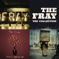 The Collection — The Fray
