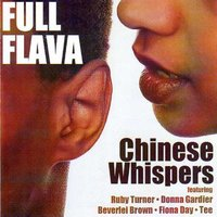 Chinese Whispers — Full Flava