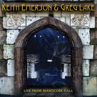 Live from Manticore Hall — Greg Lake, Keith Emerson