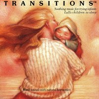 Transitions: Soothing Music for Crying Infants — Burt Wolff, Joe Wolff