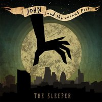 The Sleeper — John and the Vacant Posts