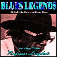 Blues Legends — Professor Longhair, Boogie Brothers