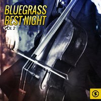 Bluegrass Best Night, Vol. 2 — сборник