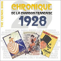 The French Song / Chronique De La Chanson Française [1928], Volume 5 — сборник
