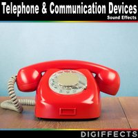 Telephone & Communication Devices Sound Effects — Digiffects Sound Effects Library