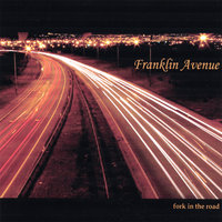 Fork in the Road — Franklin Avenue