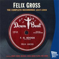 The Complete Recordings 1947-1955 — Maxwell Davis, Felix Gross, Buddy Floyd, Henry Coker, Tiny Webb.