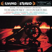 Tchaikovsky: Overture solennelle, 1812, Op. 49; Marche slave, Op. 32 - Sony Classical Originals — Fritz Reiner, Chicago Symphony Orchestra