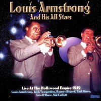 Live At The Hollywood Empire 1949 — Louis Armstrong