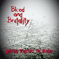 Piecing Together the Ruins — Blood and Brutality