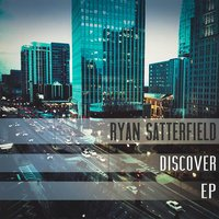 Discover — Ryan Satterfield