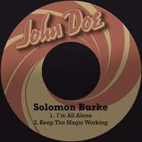 I´m All Alone — Solomon Burke