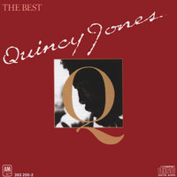 Quincy Jones - The Best — Quincy Jones