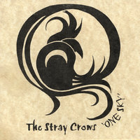 One Sky — The Stray Crows