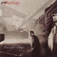 Peaceful Days — Gene Dunlap