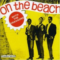 On the Beach with The Paragons — The Paragons