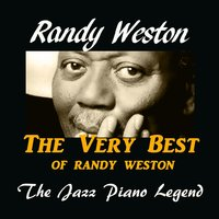 The Very Best of Randy Weston — Randy Weston, Джордж Гершвин