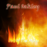 Out of the Ashes — Paul Oakley