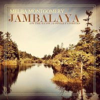 Jambalaya (On The Bayou) & Other Favorites — Melba Montgomery