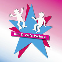 Bill & Vic's Picks 2 — Bill Wood & Vicky Town