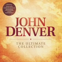 The Ultimate Collection — John Denver