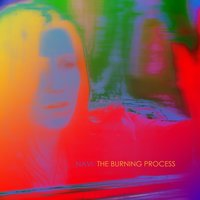 The Burning Process — Navi