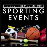 The Best Themes of 2015 Sporting Events — Various Composers