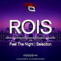 Selection / Feel The Night — ROIS