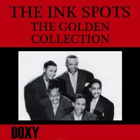 The Golden Collection — The Ink Spots